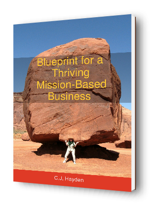 Blueprint for a Thriving Mission-Based Business